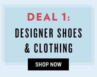 Designer Shoes & Clothing Clearance