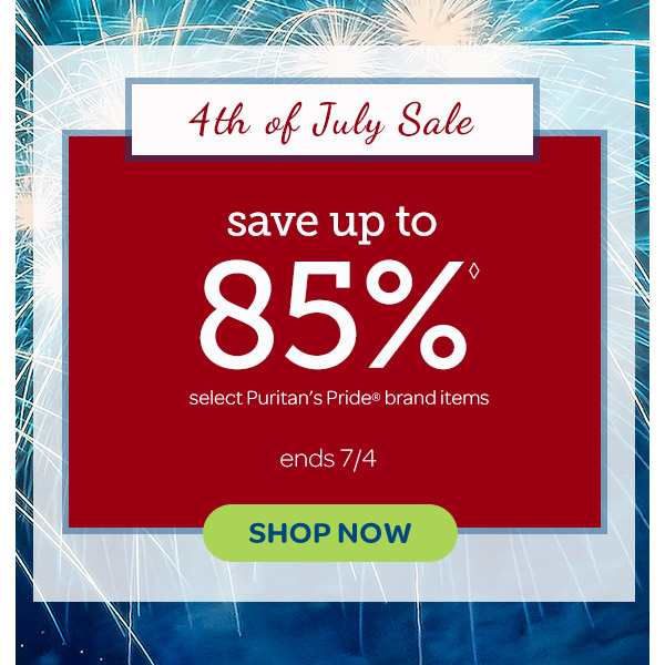 4th of July Sale. Save up to 85% on select Puritan's Pride brand items. Ends 7/4. Shop now.