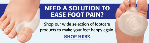Solutions To Ease Foot Pain...Shop Foot Care