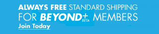 always free standard shipping for beyond+beta members join today