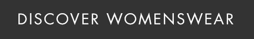 Discover Womenswear
