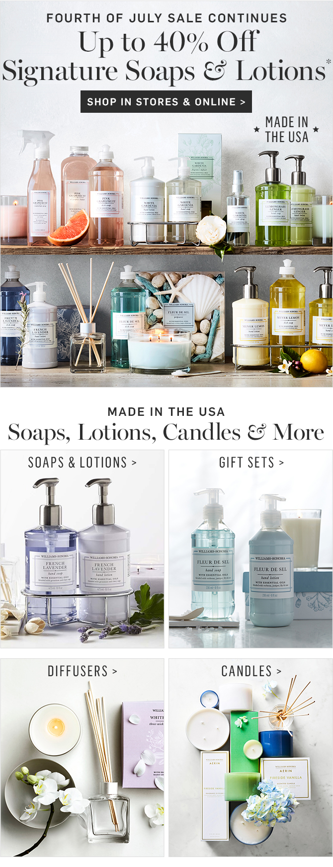 Up to 40% Off Signature Soaps & Lotions* - SHOP IN STORES & ONLINE