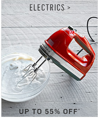 ELECTRICS - UP TO 55% OFF*