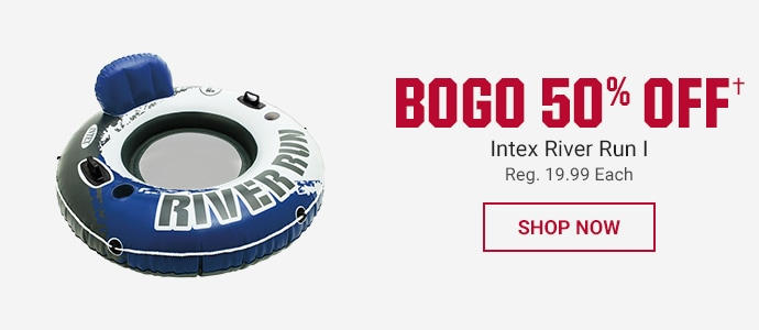 BOGO 50% OFF INTEX RIVER RUN I | REG. 19.99 EACH | SHOP NOW