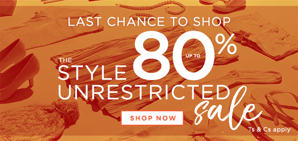 Last chance to shop the sale - Up to 80% off | Shop now