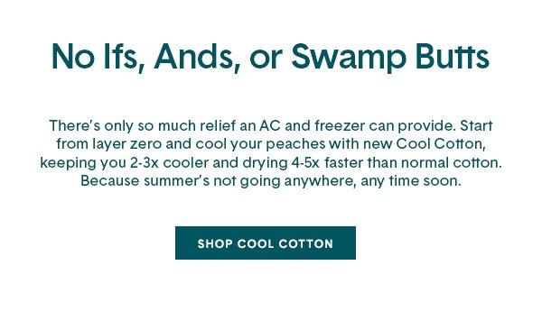 Shop Cool Cotton