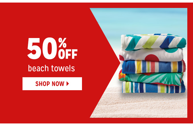 50% OFF beach towels   |   SHOP NOW