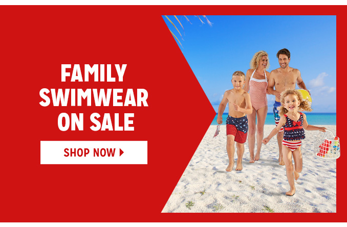 FAMILY SWIMWEAR ON SALE   |   SHOP NOW