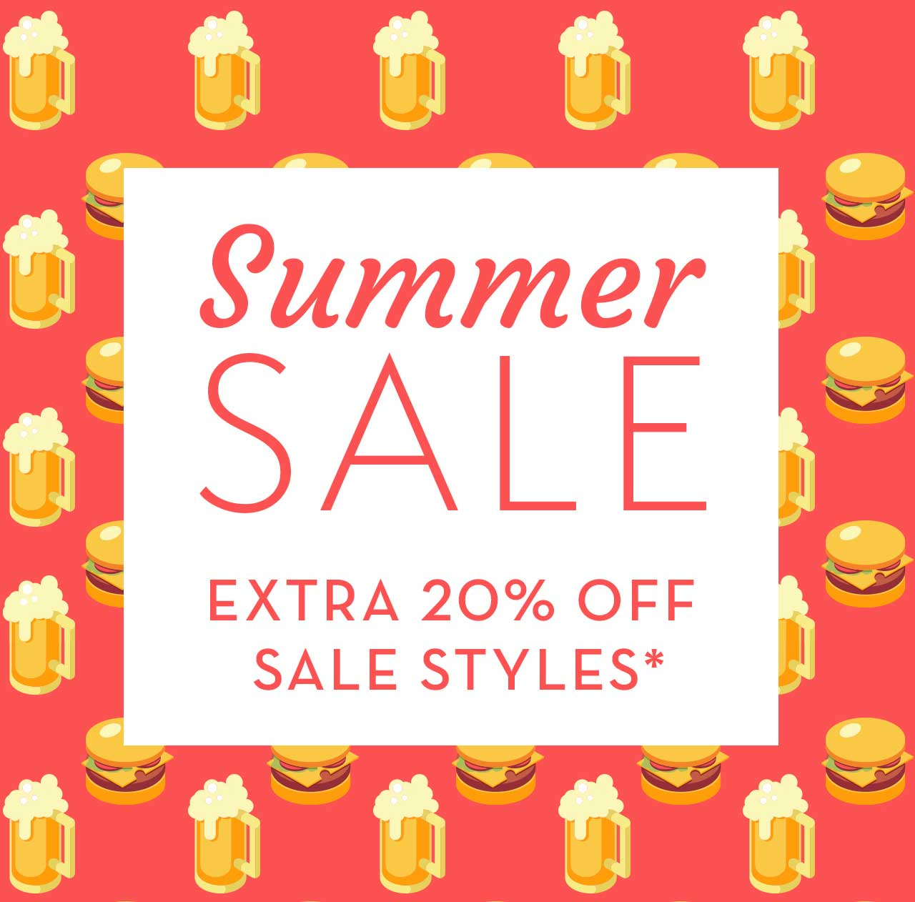 Summer Sale Extra 20% Off Sale Styles*