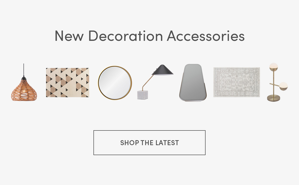New Decoration Accessories | SHOP THE LATEST