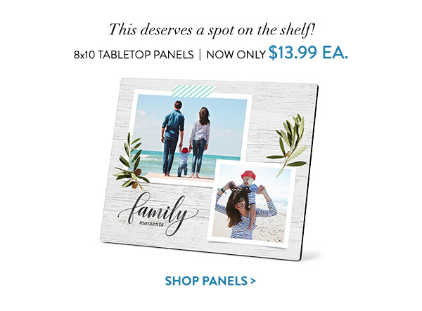 This deserves a spot on the shelf! | 8x10 Tabletop Panels | Now only $13.99 ea. | Shop panels >
