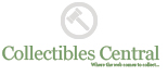 Collectibles Central - Where the web comes to collect...