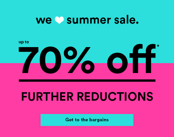 Summer Sale now up to 70% Off*