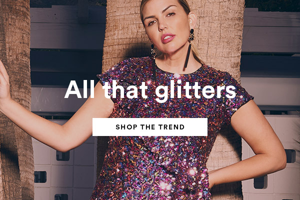 All That Glitters. Shop The Trend