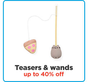 Teasers & wands up to 40% off.