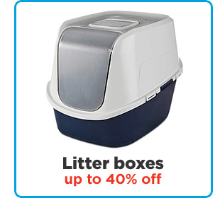 Litter boxes up to 40% off.