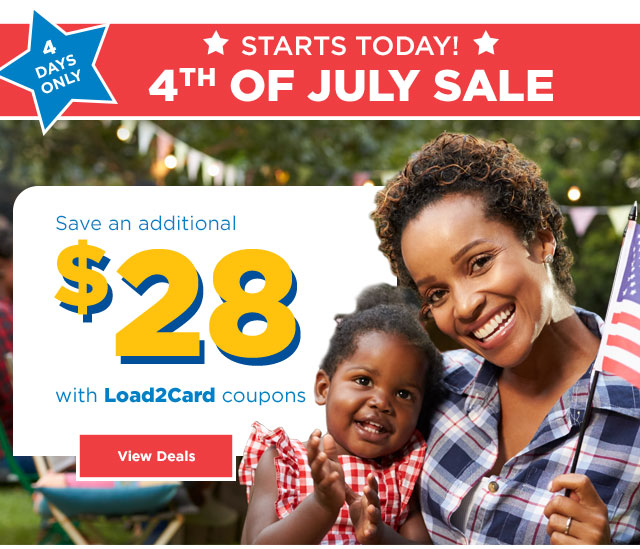 STARTS TODAY - 4TH OF JULY SALE - Save an additional $28 with Load2Card coupon - View Deals