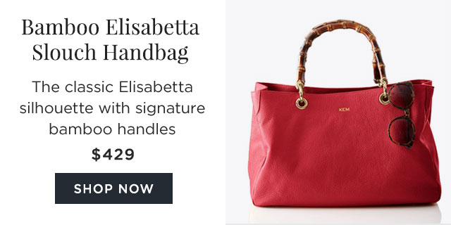 Bamboo Elisabetta Slouch Handbag - The classic Elisabetta silhouette with signature bamboo handles - $429 - SHOP NOW