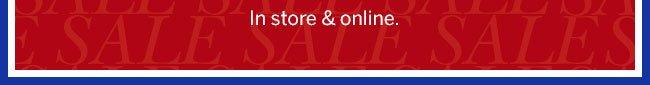 In Store & online.