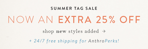 Extra 25% OFF Summer Tag Sale