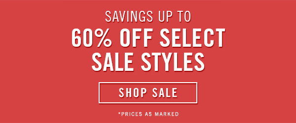 Savings Up to 60% Off Select Sale Styles