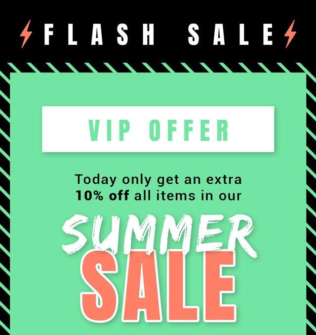 FLASH SALE VIP OFFER