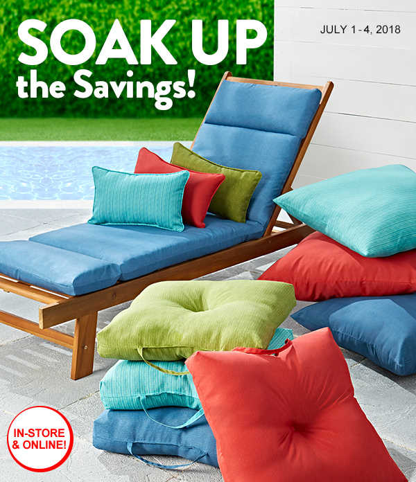 SOAK UP the Savings! JULY 1-4, 2018 IN-STORE & ONLINE!