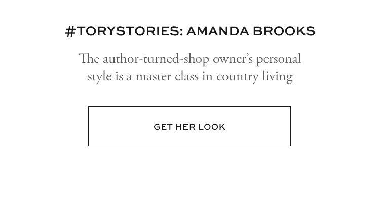 #TORYSTORIES: AMANDA BROOKS | GET HER LOOK