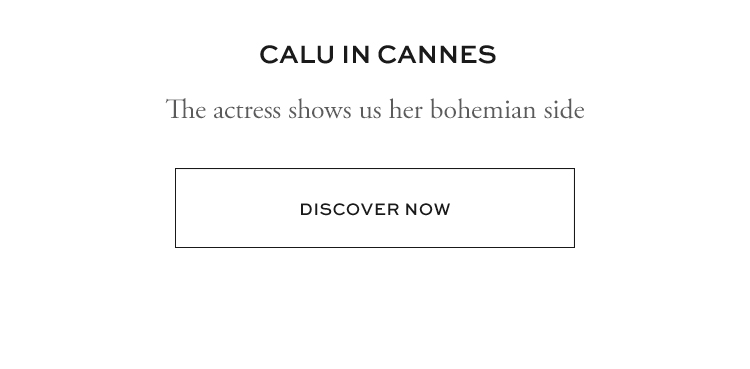 CALU IN CANNES | DISCOVER NOW