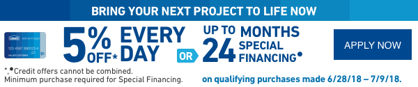 5 PERCENT OFF EVERY DAY OR UP TO 24 MONTHS SPECIAL FINANCING.