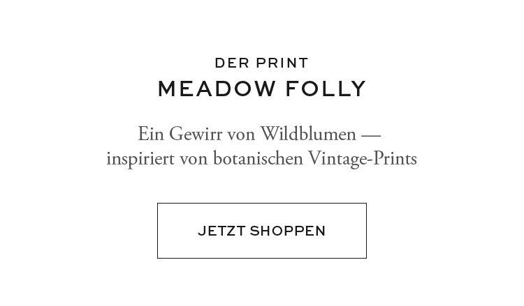 DER PRINT | MEADOW FOLLY | JETZT SHOPPEN
