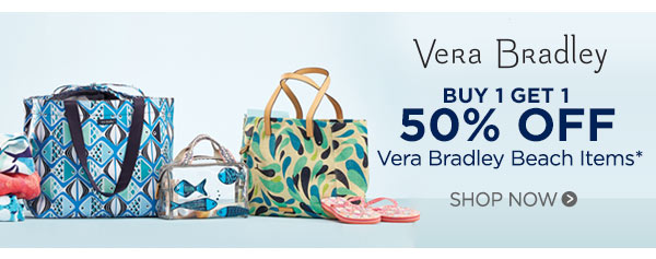 Vera Bradley Buy 1, get 1 50% OFF Vera Bradley Beach Items*. Shop now.