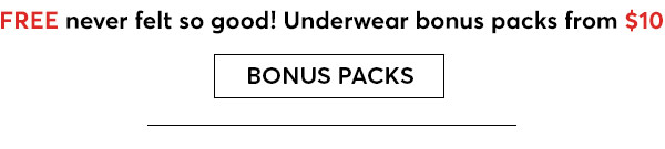 Shop Underwear Bonus Packs - Turn on your images