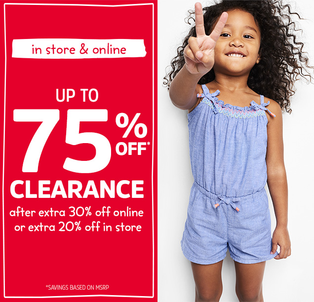 In store & online | Up to 75% off* clearance after extra 30% off online or extra 20% off in store | *Savings based on MSRP