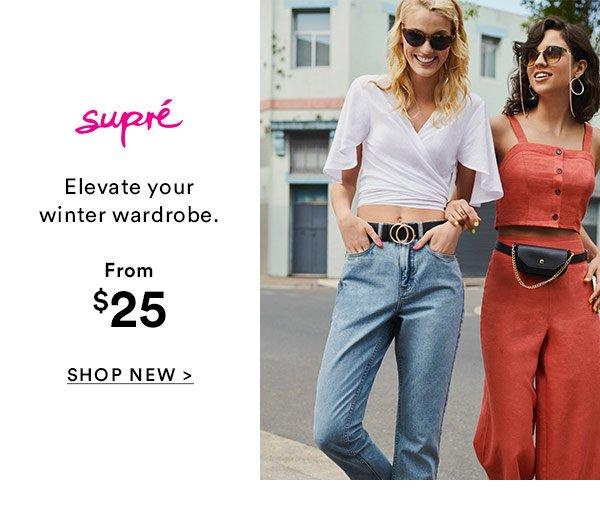 Supre' New Arrivals   Shop Now