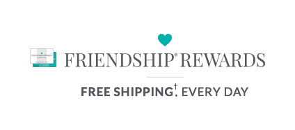 FRIENDSHIP REWARDS - FREE SHIPPING, EVERY DAY