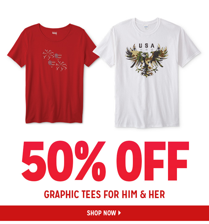 50% OFF GRAPHIC TEES FOR HIM & HER   |   SHOP NOW