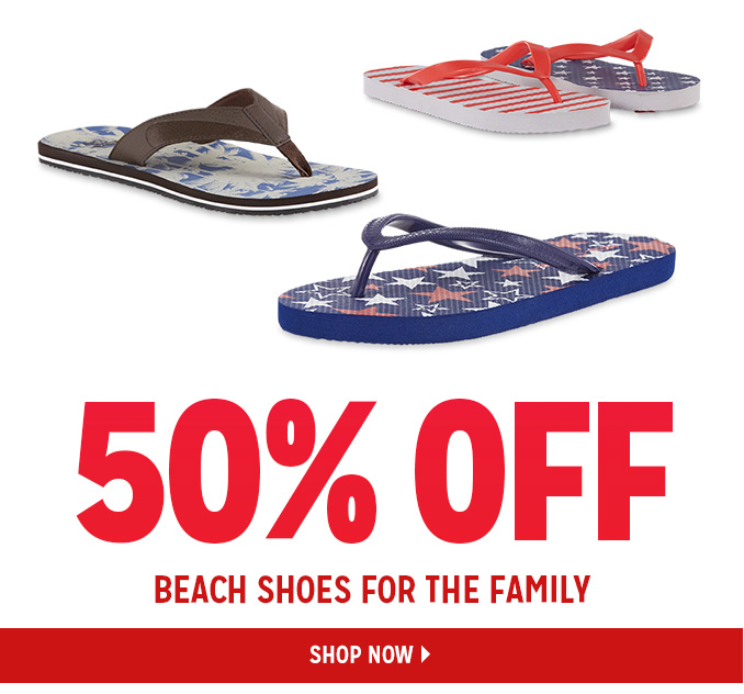50% OFF BEACH SHOES FOR THE FAMILY   |   SHOP NOW
