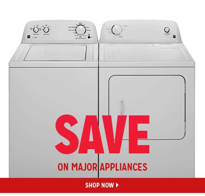 SAVE ON MAJOR APPLIANCES   |   SHOP NOW