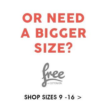 Shop Free Sizes 9 - 16