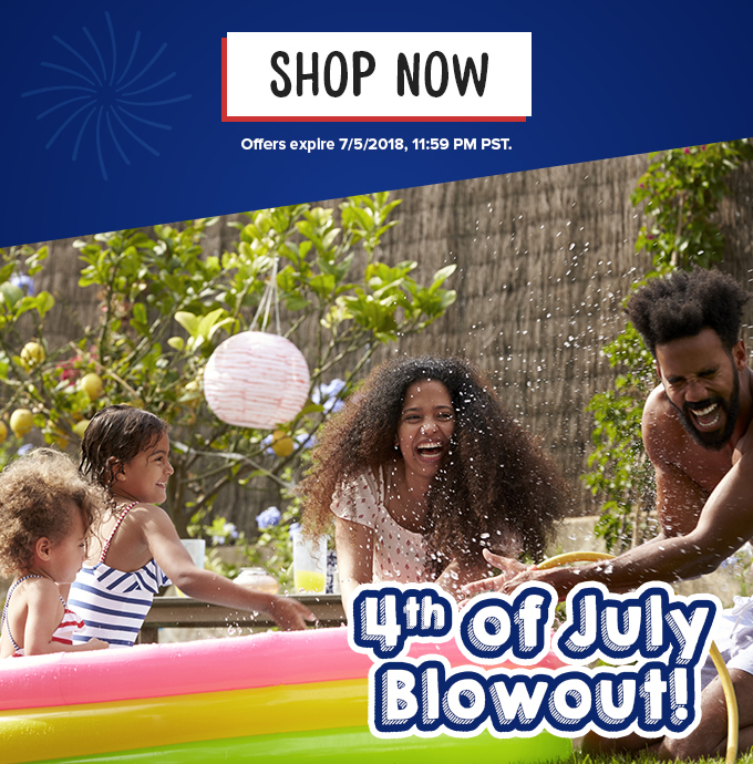 4th of July Blowout!