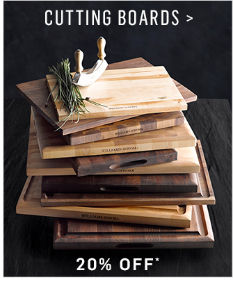 CUTTING BOARDS - 20% OFF*