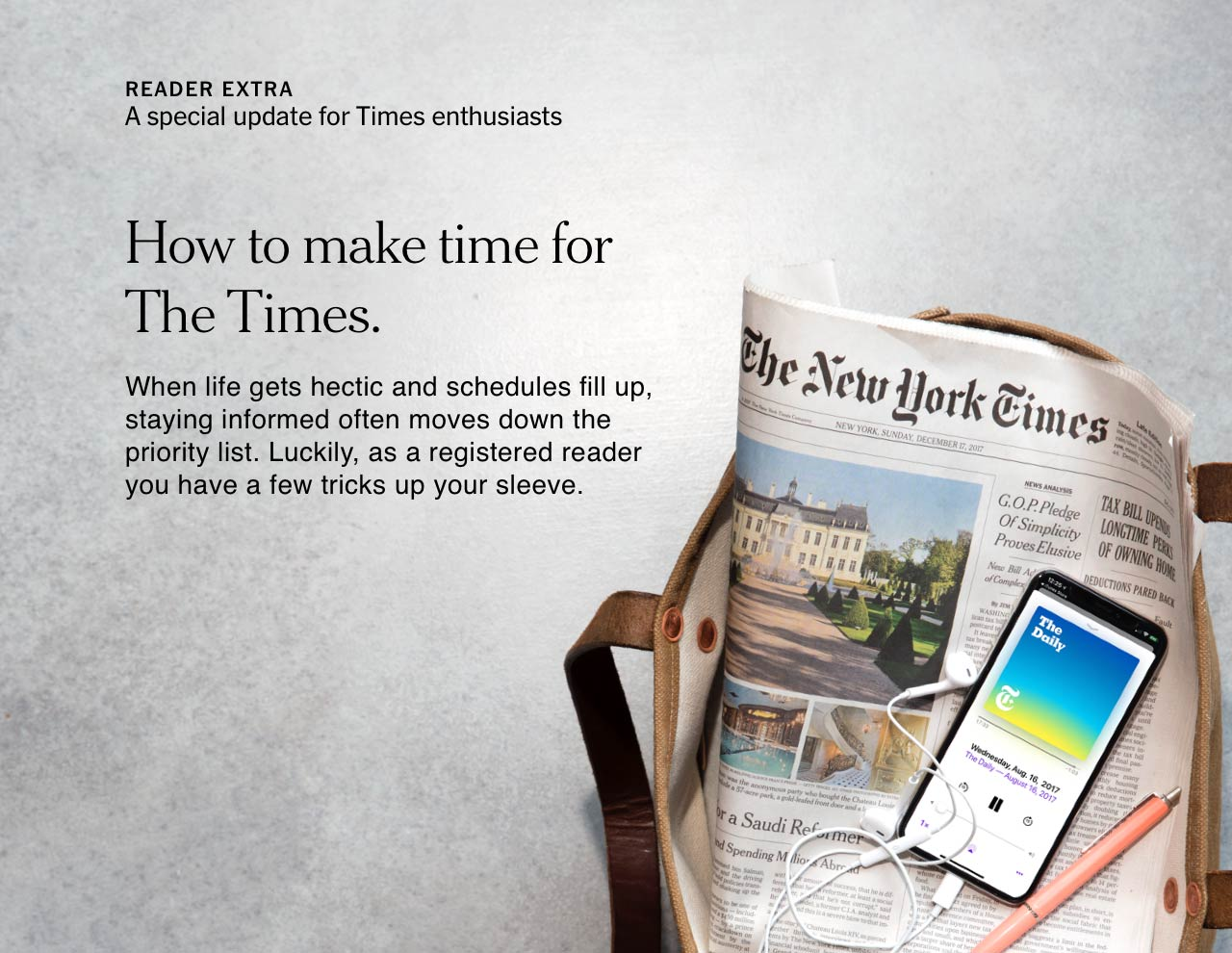 READER EXTRA | A special update for Times enthusiasts | How to make time for The Times.