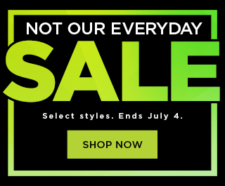 not our everyday sale. shop now.