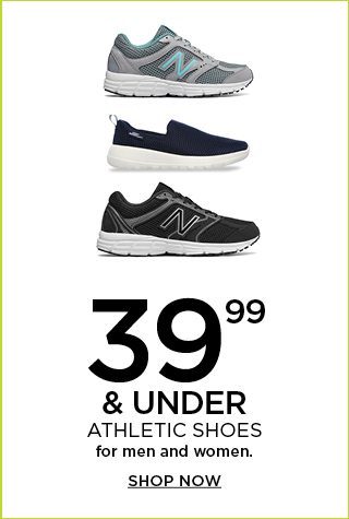 $39.99 & under athletic shoes for men and women. Shop now