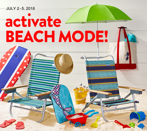 July 2-5, 2018 activate BEACH MODE!