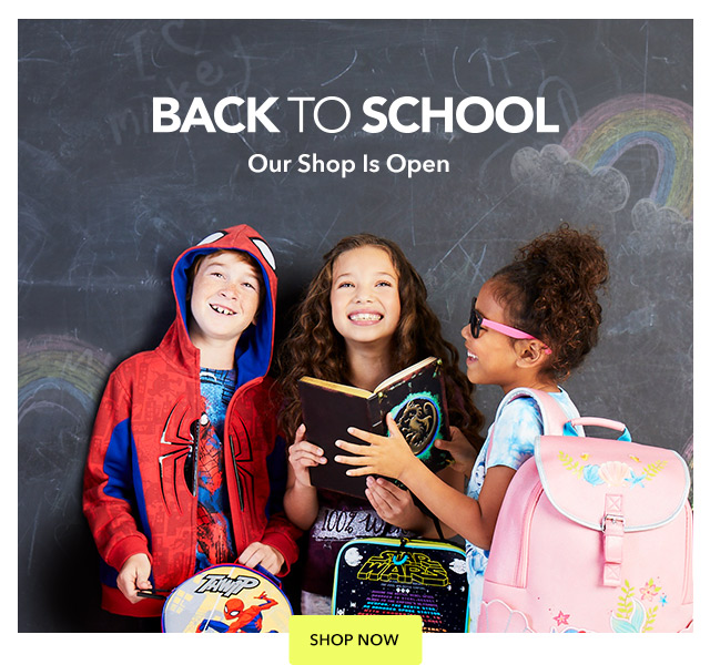 Back to School Shop Is Open | Shop Now