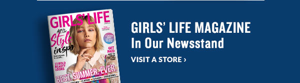 GRILS' LIFE MAGAZINE In Our Newsstand - VISIT A STORE