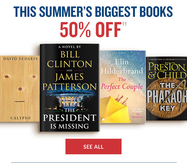 THIS SUMMER'S BIGGEST BOOKS 50% OFF - SEE ALL