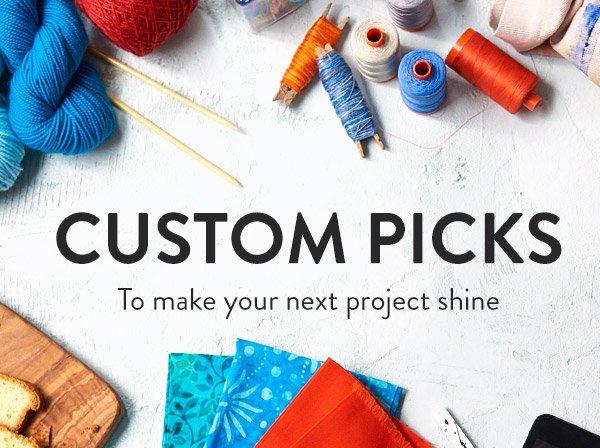 Custom picks to make your next project shine
